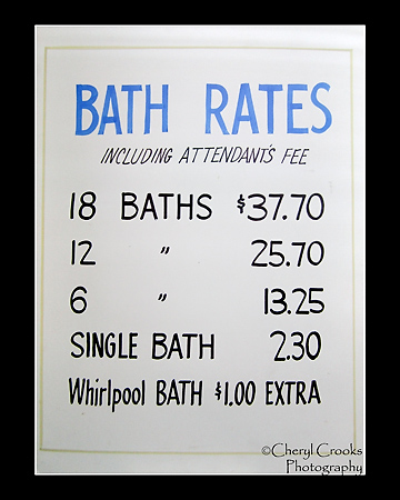 The price of a soak in the baths at Hot Springs in days gone by. Today the rate for a single bath is $18.